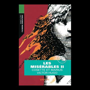 Lectures - Arcades Réseau Les misérables II: Cosette et Marius  niveau 17