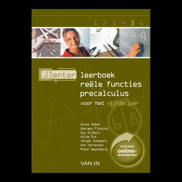 Pienter 5 aso/tso Leerboek Reële functies Precalculus (6-8u)