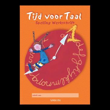 Tijd voor Taal - spelling 1 - werkschrift