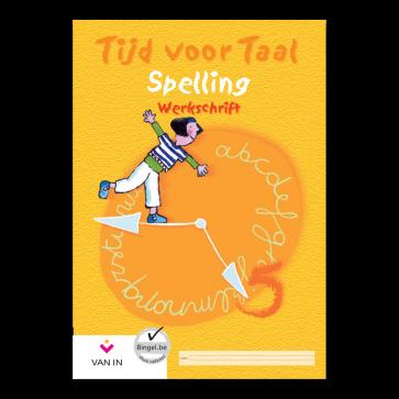 Tijd voor Taal - spelling 5 - werkschrift