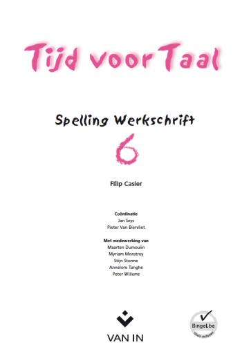 Tijd voor Taal - spelling 6 - werkschrift