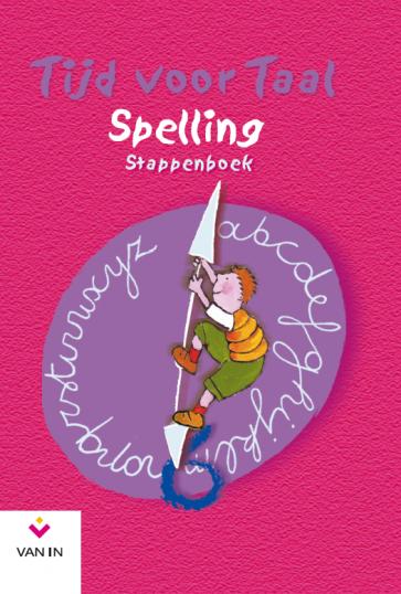 Tijd voor Taal - spelling 6 - stappenboek