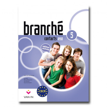 Branché 5 ASO - Edition Révisée Contacts - leerboek