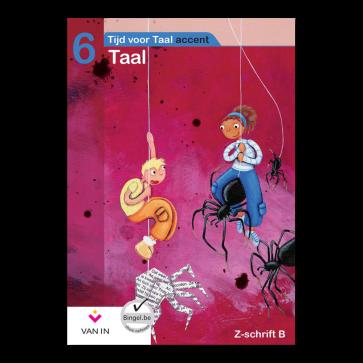 TvT accent - Taal 6 - zorgschrift b