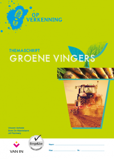 Op verkenning 5 - groene vingers - themaschrift