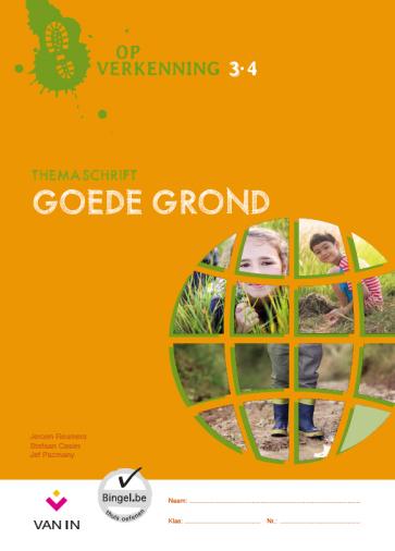Op verkenning 3 - goede grond - themaschrift