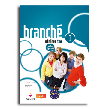 Branché 3 TSO - Edition Révisée Ateliers - leerwerkboek