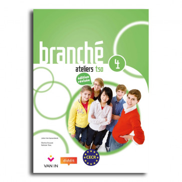 Branché 4 TSO - Edition Révisée Ateliers - leerwerkboek