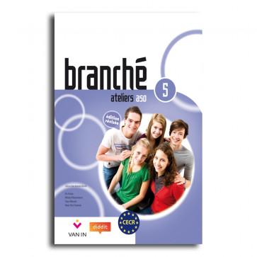 Branché 5 ASO - Edition Révisée Ateliers - werkschrift