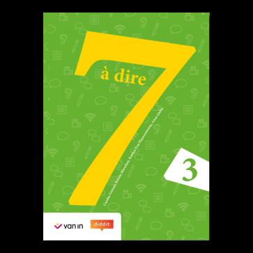 7 à dire 3 Leerwerkboek