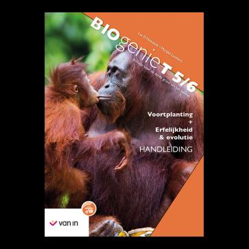 Biogenie-T 5/6 Handleiding (Erfelijkheid en Evolutie / Voortplanting)