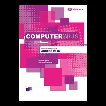 Computerwijs Leerwerkboek Access 2016