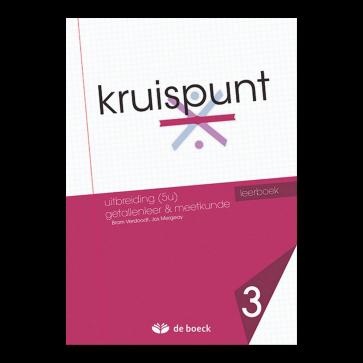 Kruispunt 3 - Uitbreiding (5u) Getallenleer & Meetkunde (VO) - leerboek