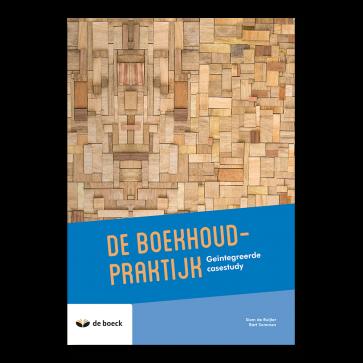 De Boekhoudpraktijk: geïntegreerde casestudy