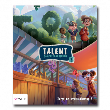 Talent - zorg- en evaluatiemap 3A