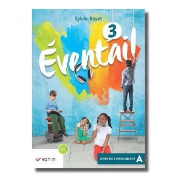 Eventail Français 3 NE - Livre de l'enseignant A - Pack