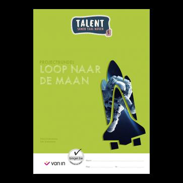 Talent 5 - projectbundel 2 - Loop naar de maan