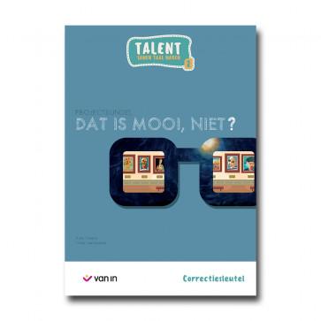 Talent 2 - projectbundel 2 - Dat is mooi, niet? - correctiesleutel