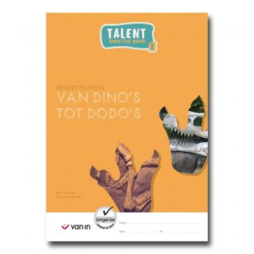 Talent 2 - projectbundel 3 - Van dino's tot dodo's