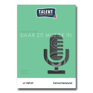 Talent 5 - projectbundel 3 - Daar zit muziek in - correctiesleutel