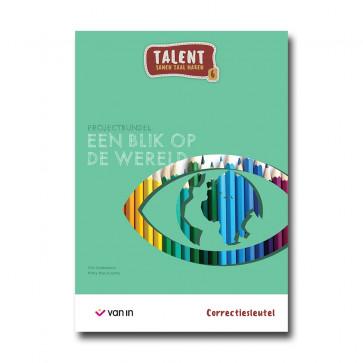Talent 6 - projectbundel 1 - Een blik op de wereld - correctiesleutel