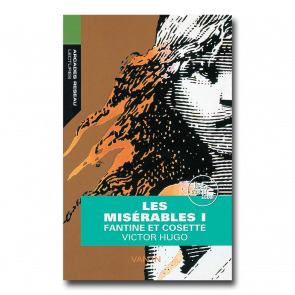 Lectures - Arcades Réseau Les misérables I: Fantine et Cosette  niveau 16