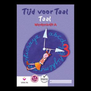 Tijd voor Taal 2010 - taal 3 - werkschrift A