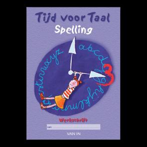 Tijd voor Taal - spelling 3 - werkschrift