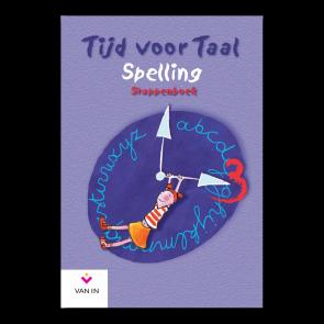 Tijd voor Taal - spelling 3 - stappenboek
