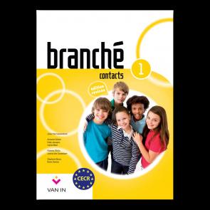Branché 1 - Edition Révisée Contacts - leerboek