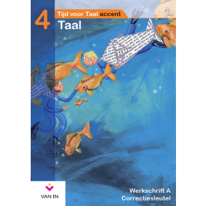TvT accent - Taal 4 - werkschrift a correctiesleutel