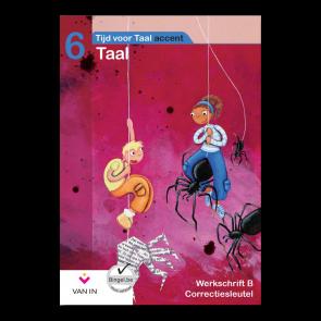 TvT accent - Taal 6 - werkschrift b correctiesleutel