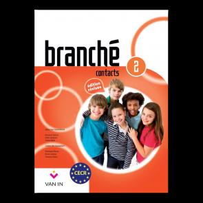 Branché 2 - Edition Révisée Contacts - leerboek