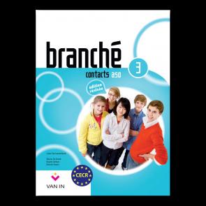 Branché 3 ASO - Edition Révisée Contacts - leerboek