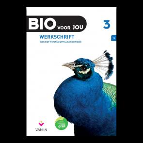 BIO voor JOU 3 - leerplan 2012 Werkschrift niet-wetenschappelijke richtingen