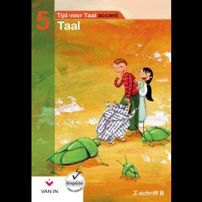 TvT accent - Taal 5 - zorgschrift b
