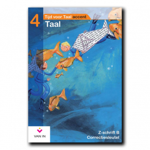 TvT accent - Taal 4 - zorgschrift b correctiesleutel