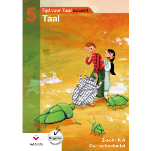 TvT accent - Taal 5 - zorgschrift a correctiesleutel