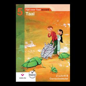 TvT accent - Taal 5 - zorgschrift b correctiesleutel