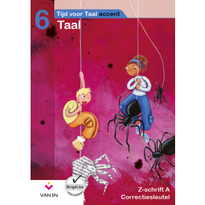 TvT accent - Taal 6 - zorgschrift a correctiesleutel