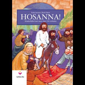 Hosanna - Bijbelverhalen bij Tuin van Heden.nu