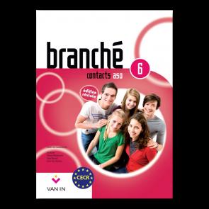 Branché 6 ASO - Edition Révisée Contacts - leerboek
