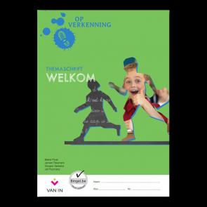 Op verkenning 1 - welkom - themaschrift