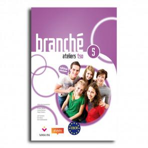 Branché 5 TSO - Edition Révisée Ateliers - leerwerkboek