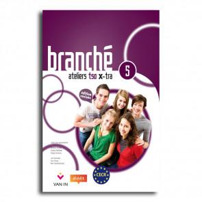 Branché 5 TSO - Edition Révisée Ateliers X-tra - leerwerkboek