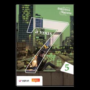 7 à vous 5 Bien-être et Société Leerwerkboek (incl. graadsmodule)
