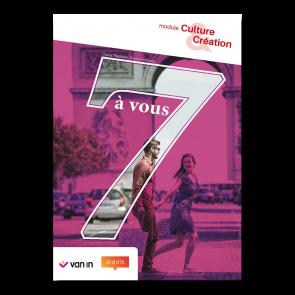 7 à vous 5 Culture et Création Leerwerkboek (incl. graadsmodule)