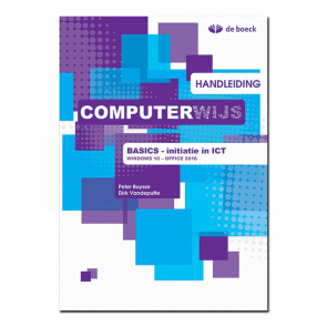 Computerwijs basics Handleiding Windows 10 / Office 2016