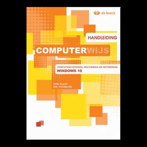 Computerwijs Computersystemen, multimedia en netwerken Windows 10 - handleiding