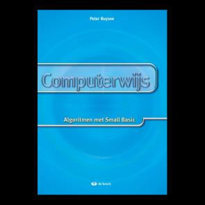 Computerwijs: Algoritmen met Small Basics